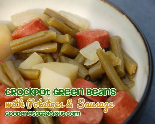Crockpot Green Beans, Sausage and Potatoes