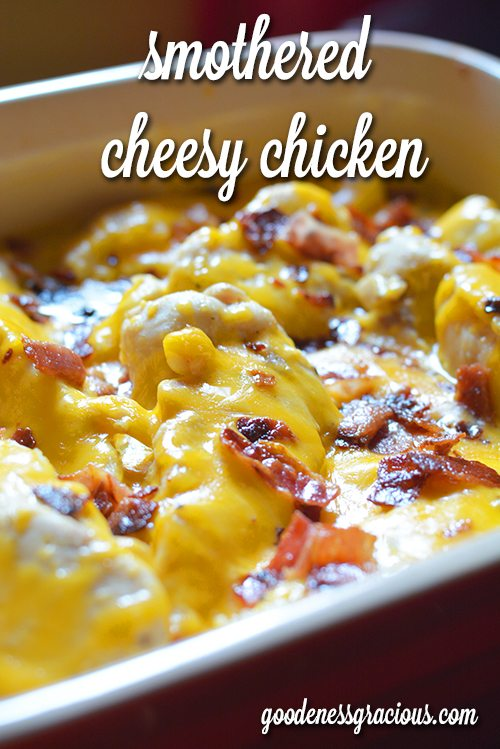 smothered cheesy chicken